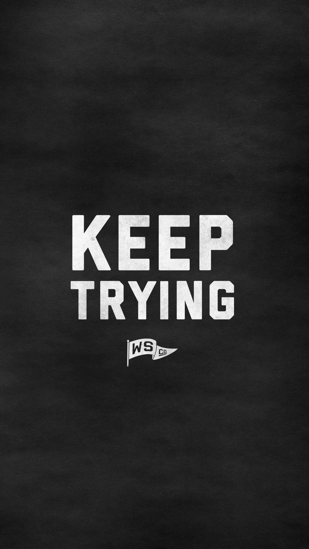 Keeptrying_6SPlus.jpg