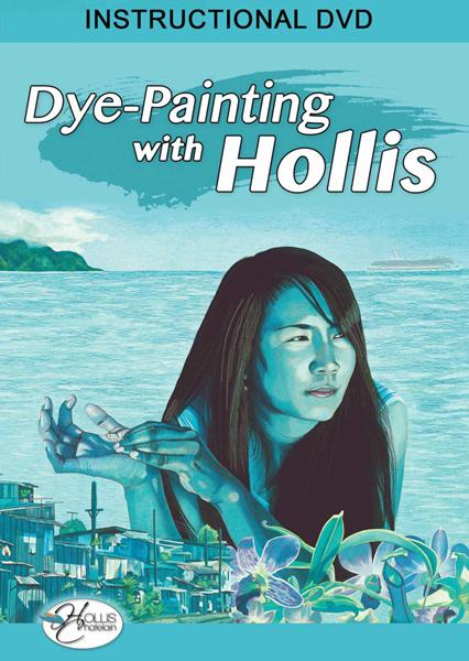 Dye-Painting with Hollis DVD                                                $29.99