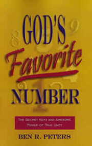 God's Favorite Number: The Secret Keys and Awesome Power of True Unity