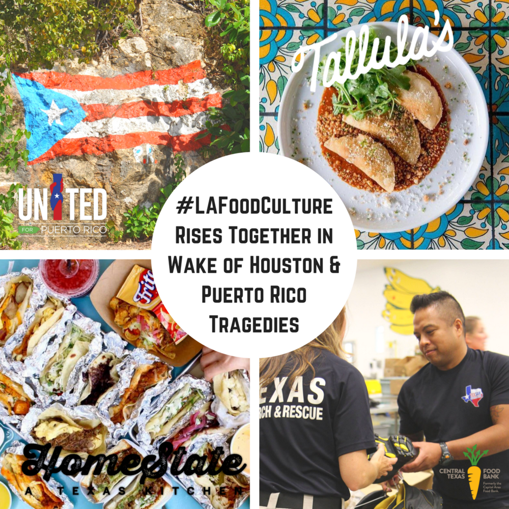 #LAFoodCulture Rises Together in Wake of Houston & Puerto Rico Tragedies.png