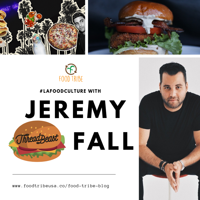 #LAfoodculture with jeremy fall (1).png