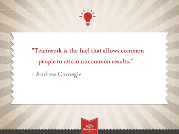 teamwork-is-the-fuel-that-allows-common-people-to-attain-uncommon-results-andrew-carnegie.jpg