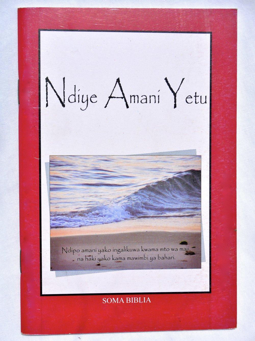 """Mahubiri haya ni kutoka kwenye kitabu """"Ndiye Amani Yetu"""" Ukurasa wa 14-15."""