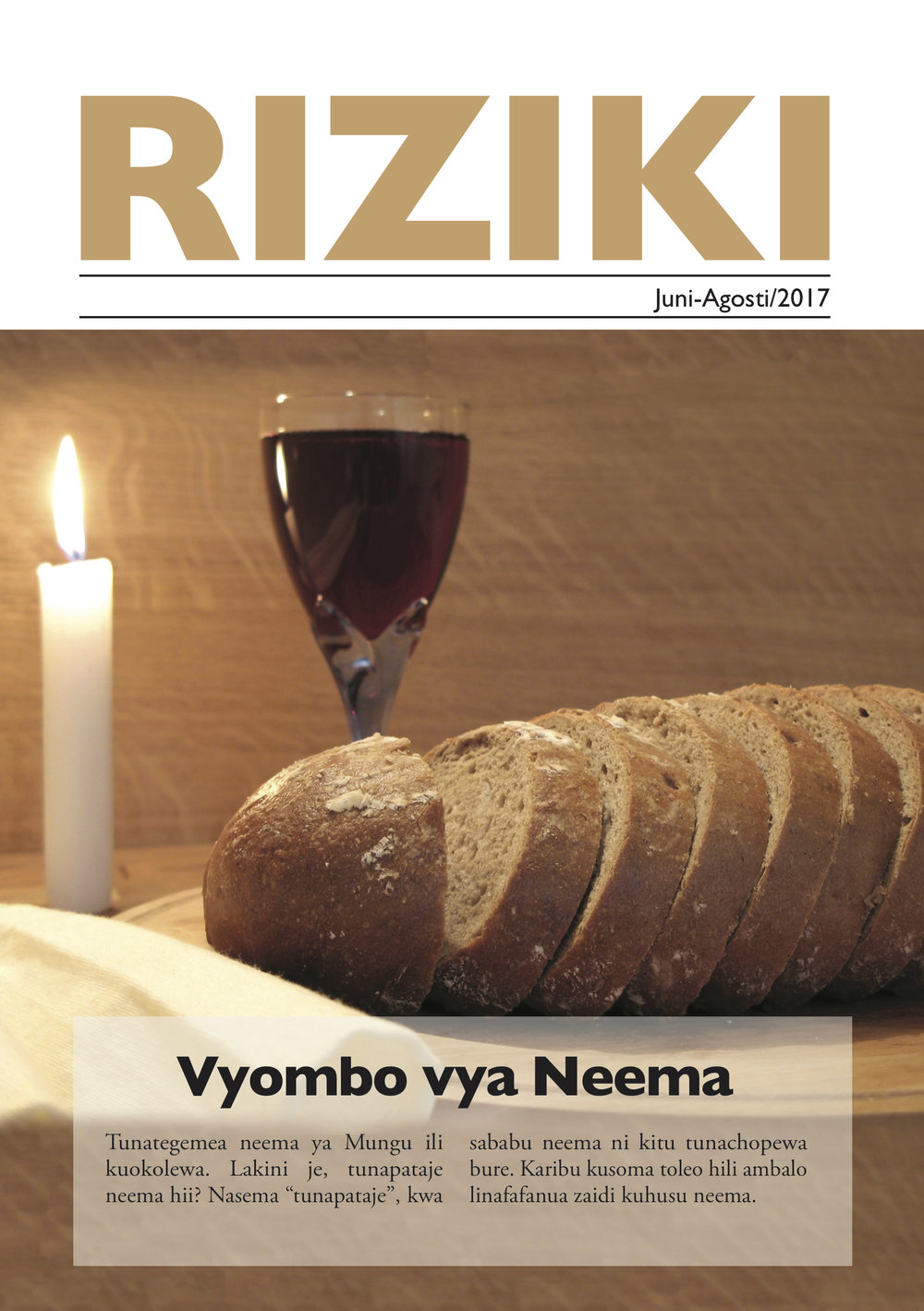The latest RIZIKI (number 2, 2017) is now available. You can read it online by clicking this link:  https://issuu.com/riziki/docs/riziki_2_2017