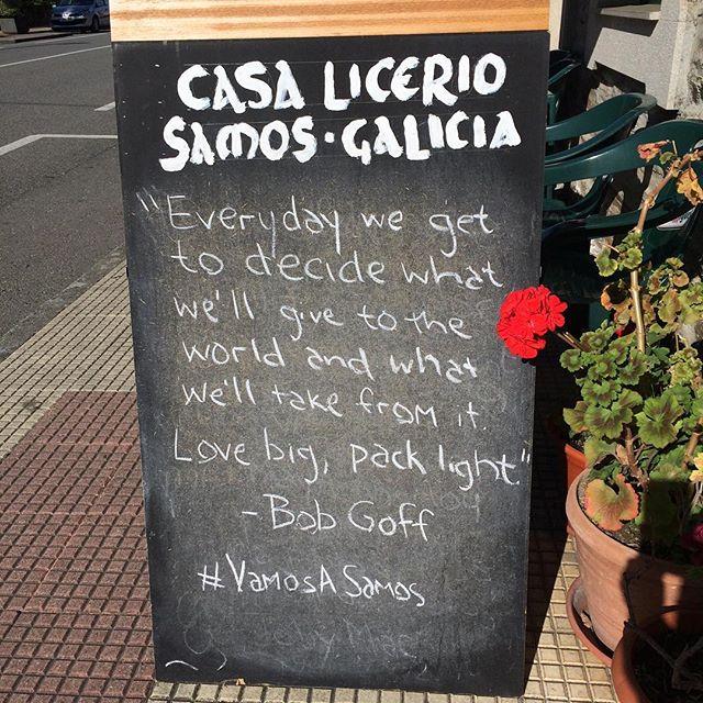 Casa Licerio's #quoteoftheday Thanks @bobgoff #caminodesantiago #buencamino #vamosasamos