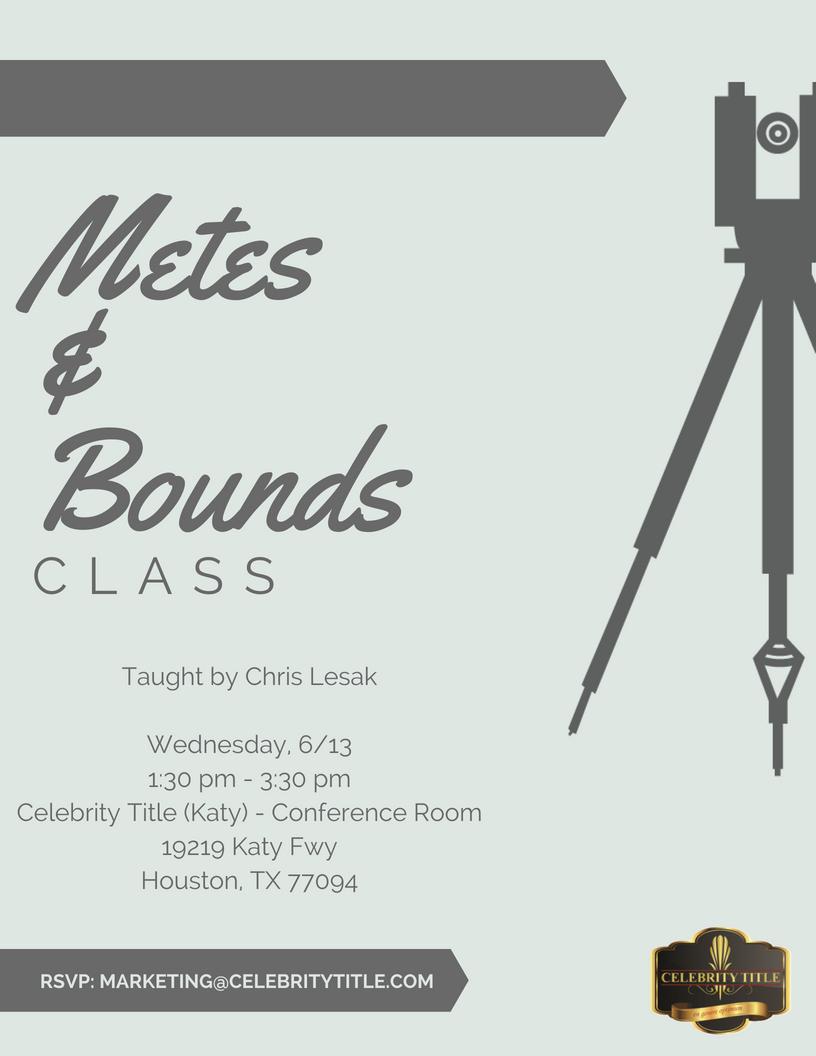 06.13 Metes & Bounds Class.jpg