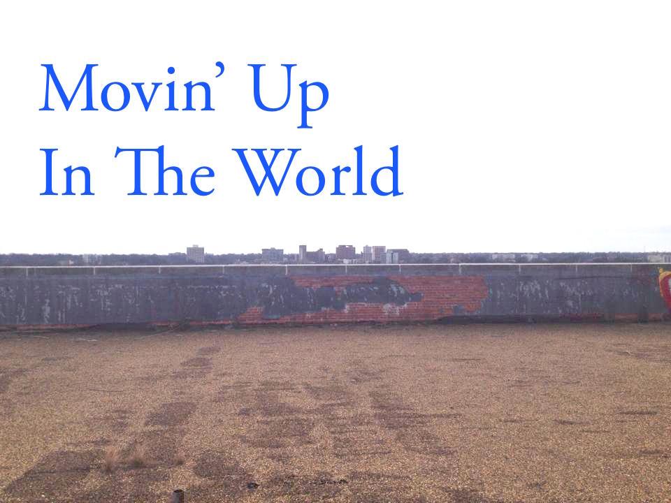 Movin' Up.jpg