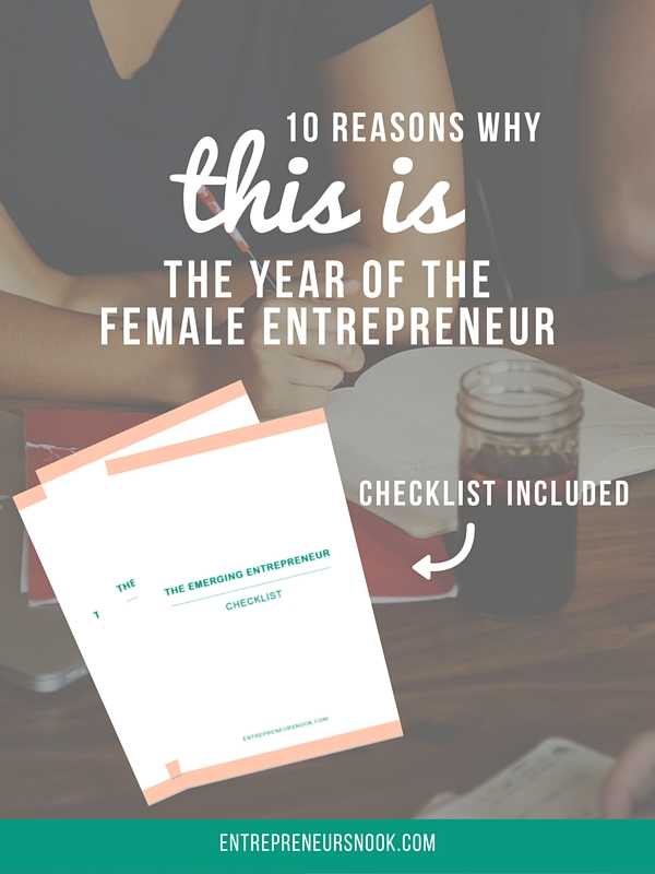 10 reasons why this is the year of the female entrepreneurs