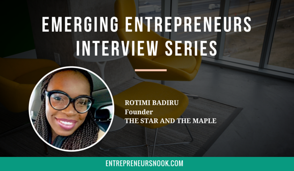 Emerging Entrepreneurs Interview with Rotimi Badiru, Founder of The Star and The Maple