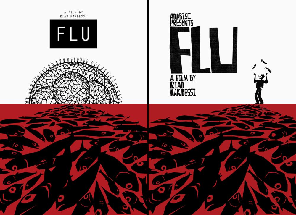 One sheet poster design for  Flu  (Dir. Riad Makdessi)