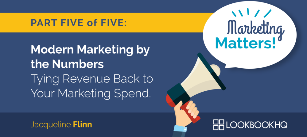 Tying Revenue Back to Your Marketing Spend