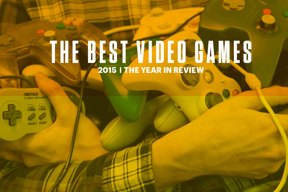 Best-Video-Games-2015.jpg