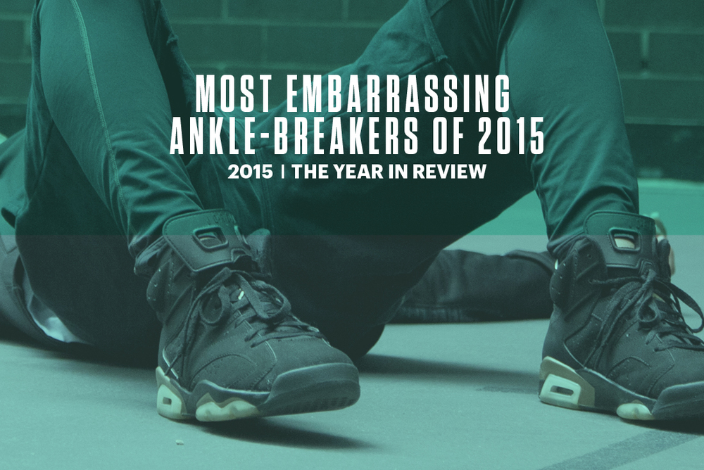the-best-ankle-breakers-2015.jpg