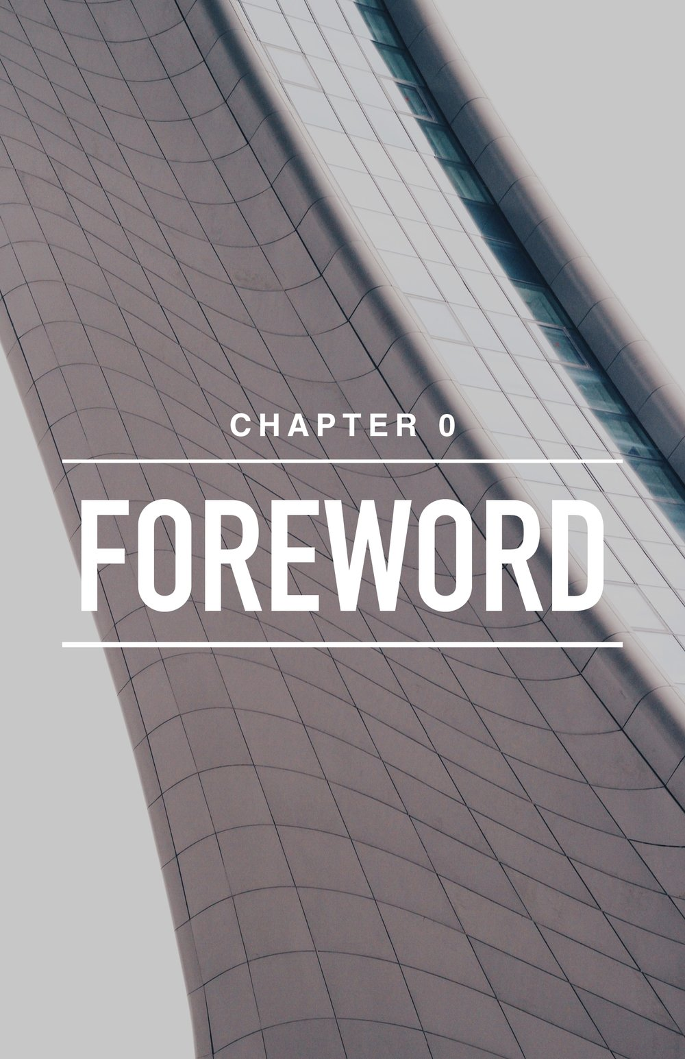CH 0: FOREWORD