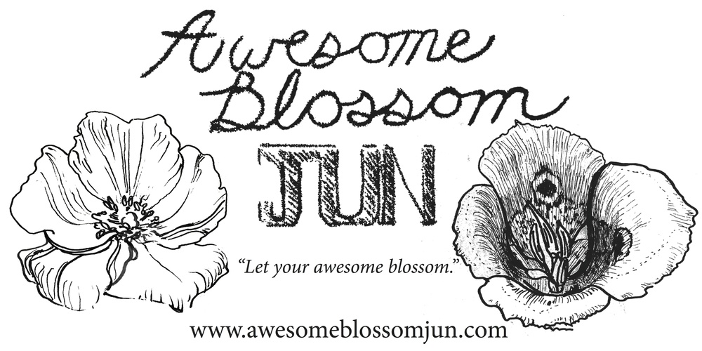 """Awesome Blossom JUN """"Let your awesome blossom"""""""