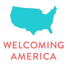 WELCOMING AMERICA    Atlanta, GA   A national nonprofit helping communities across the country achieve prosperity by becoming more welcoming toward immigrants and all residents