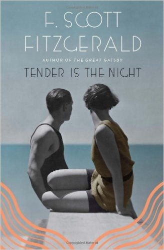 summer reading - tender is the night by f. scott fitzgerald