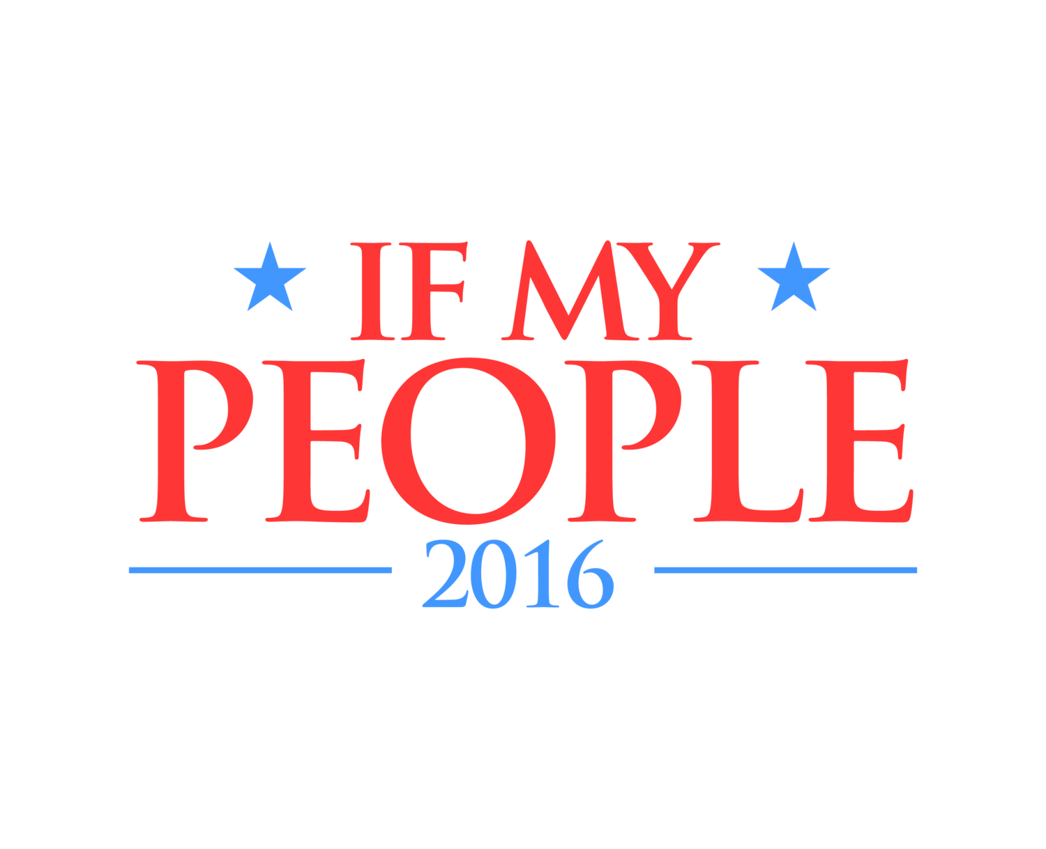 IF MY PEOPLE 2016