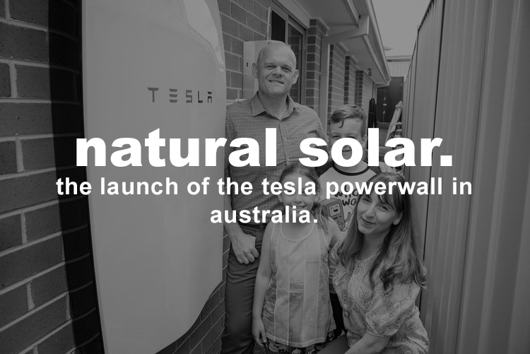 Natural Solar - Launch of Tesla Powerwall