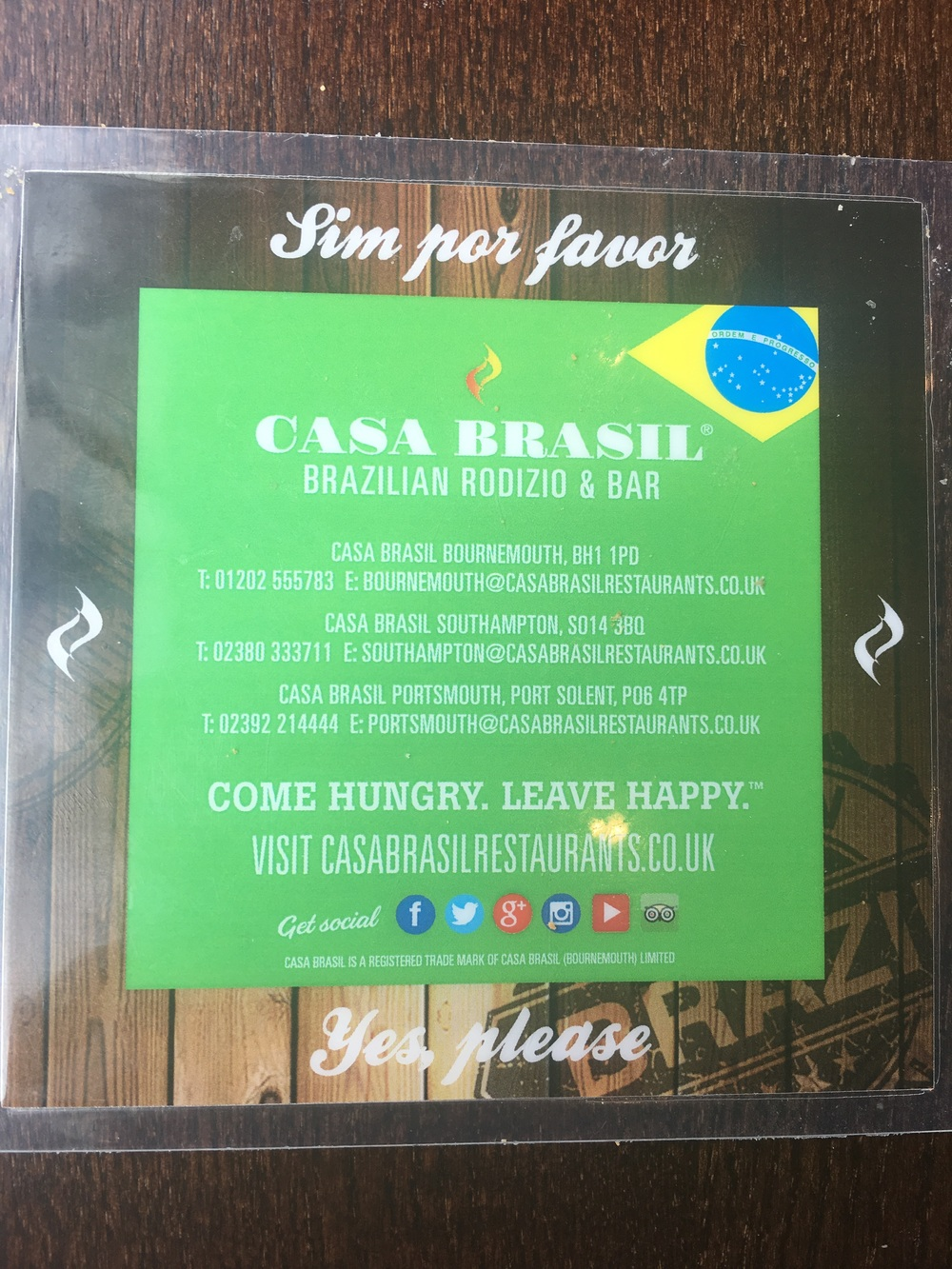 Really recommend Casa Brasil, ate at the one in Brighton Marina