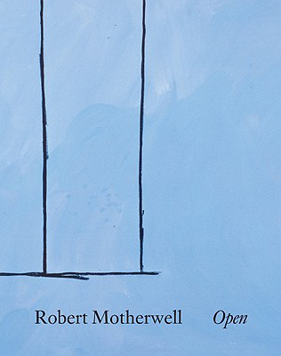 Robert Motherwell, Open (21 Publishing Ltd, 2010).