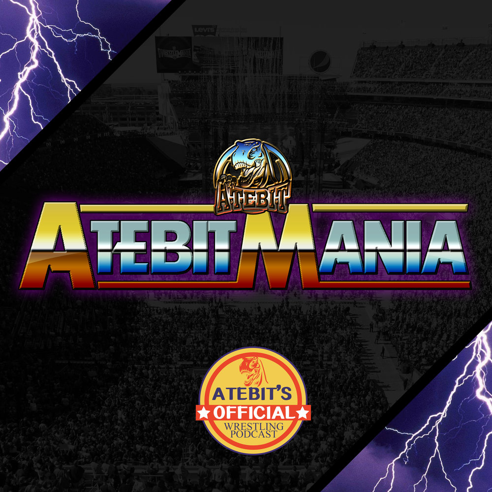 ATEBITMANIA    ATEBITMANIA is the official professional wrestling podcast of the ATEBIT Podcast Collective, frog splashing its way into your ears after every main WWE Pay-Per-View. The monthly show provides a snapshot of the WWE landscape, match reviews and opinions, shoot style.