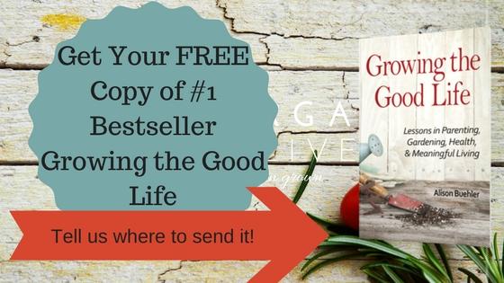 Get Your FREECopy of #1 BestsellerGrowing the Good Life.jpg