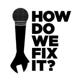 How Do We Fix It?.jpg