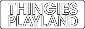 THINGIES-PLAYLAND-1.jpg