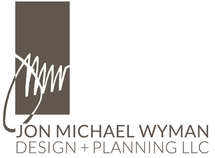 Jon Michael Wyman | Design + Planning