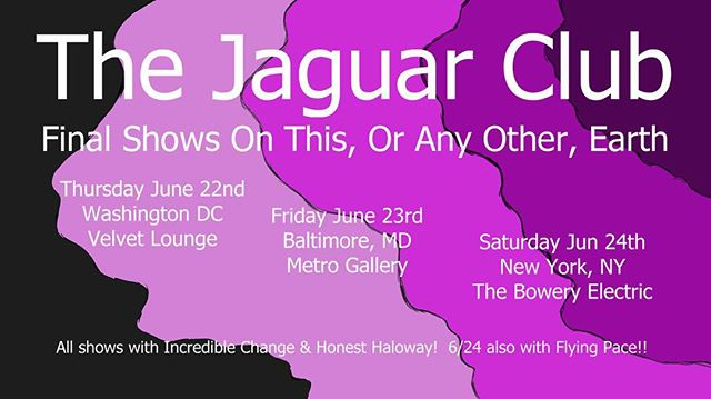 We'll be playing our final three shows ever in just a few weeks! 6/22 DC, 6/23 Baltimore, 6/24 NYC.  Gonna play our new record and some oldies too. Come on out! @incrediblechange @honesthaloway #indierock #livemusic #washingtondc #baltimore #charmcity #nyc #postpostpunk