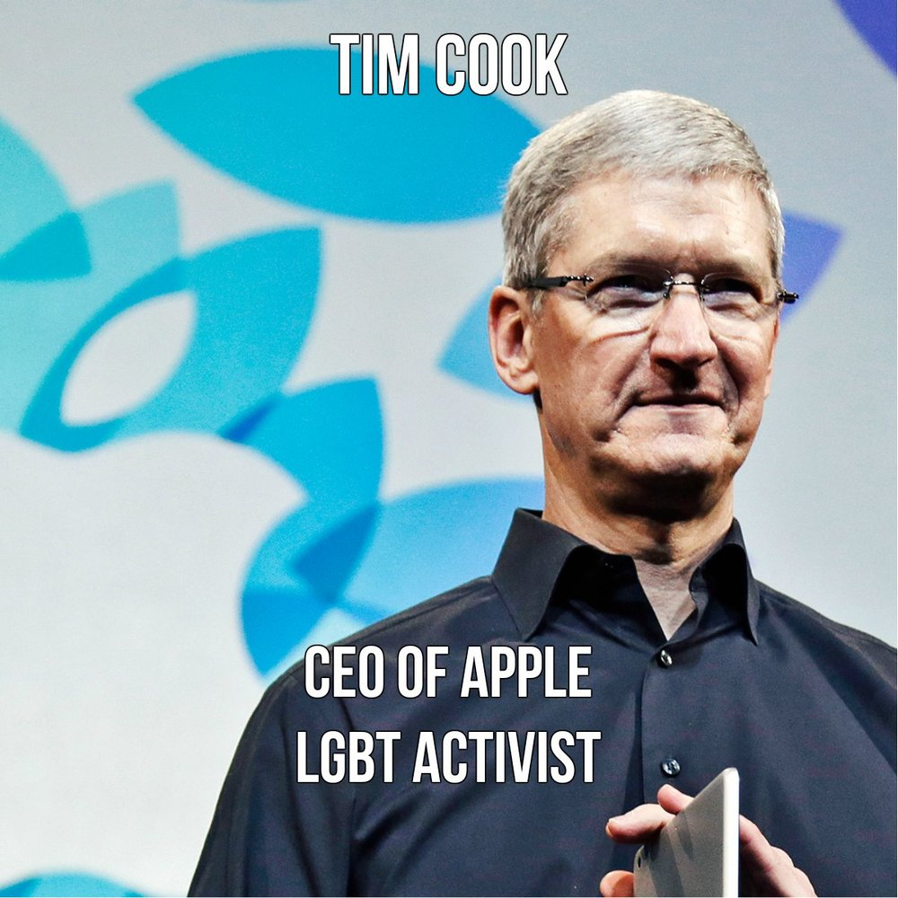 Apple CEO, Tim Cook made headlines as the first and (so far only) Fortune 500 CEO who has publicly declared himself gay. Tim came out on October 30, 2014, and acknowledged his sexual orientation to help others who yet have to come to terms with their sexuality. Source: The New Republic magazine
