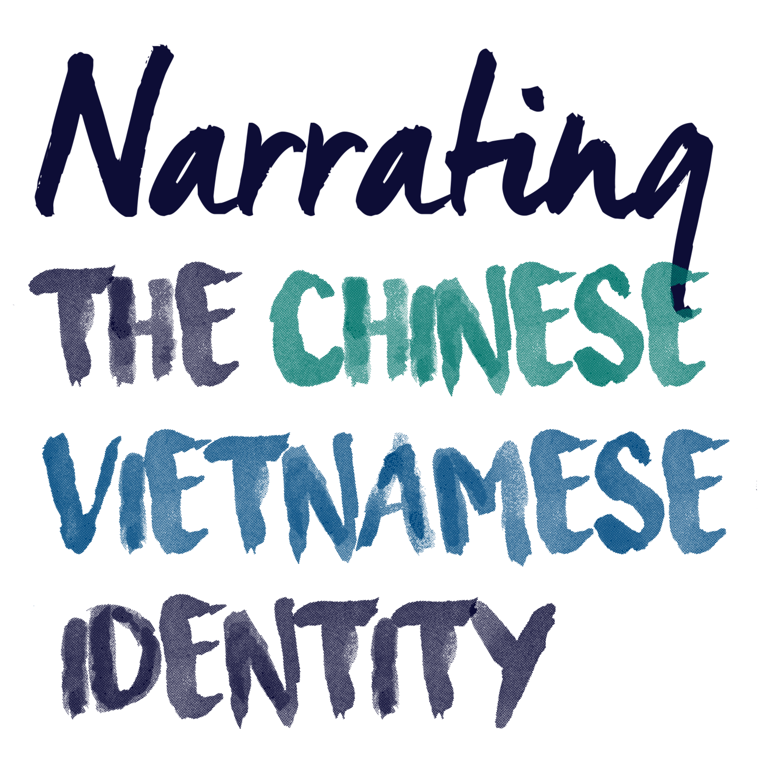 Narrating the Chinese Vietnamese Identity