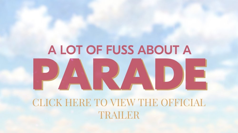 A Lot Of Fuss About A Parade Cover Photo .jpeg