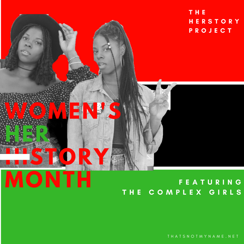Written by The Complex Girls with Assistance from Aisha Murphy