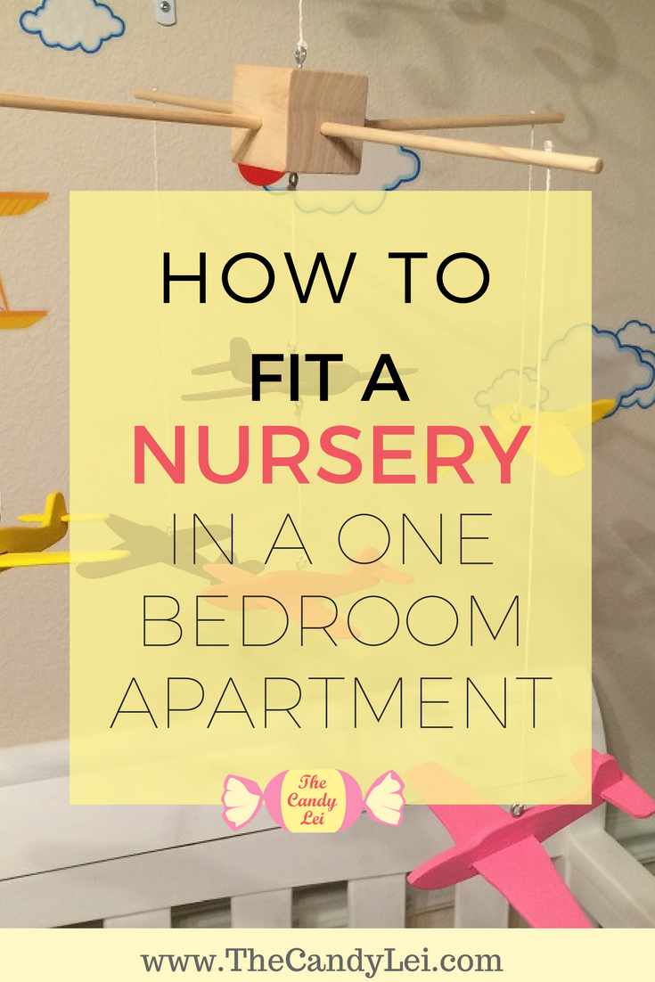 How to create a nursery in a one bedroom apartment