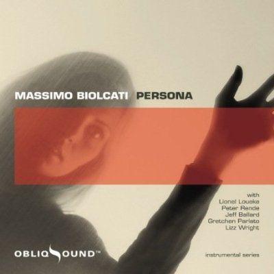 Massimo Biolcati - Persona(ObliqSound) 2008