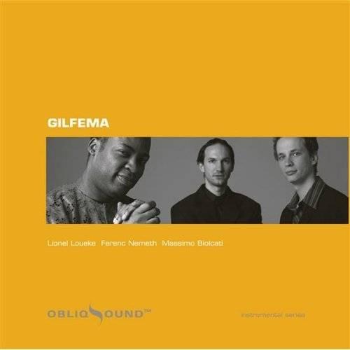 Gilfema - Gilfema(ObliqSound) 2005