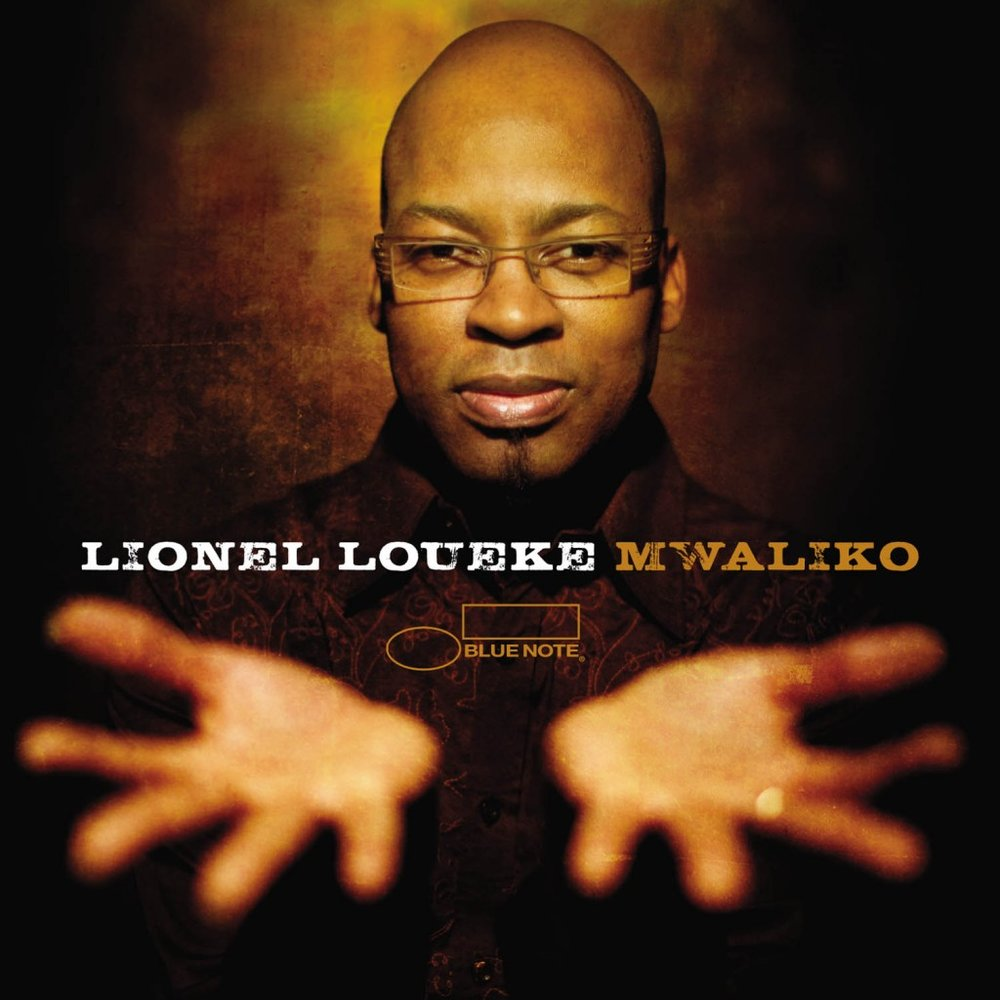 Lionel Loueke - Mwaliko(Blue Note Records) 2010