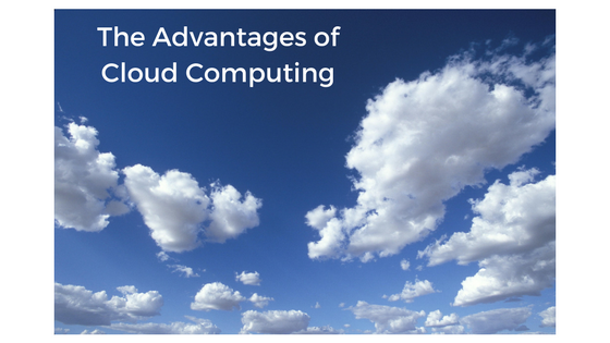 The Advantages of Cloud Computing.png