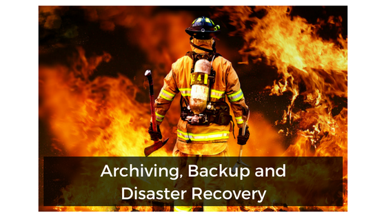 Archiving, Backup and Disaster Recovery.png