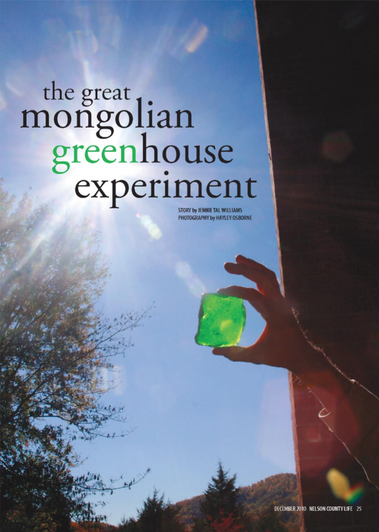 The greenhouse crozet - Nelson County Life The Mongolian Greenhouse Experiment 2010