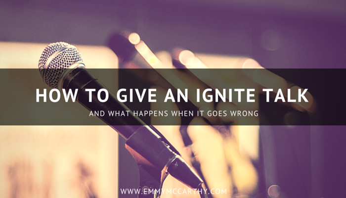 How to Give an Ignite Talk