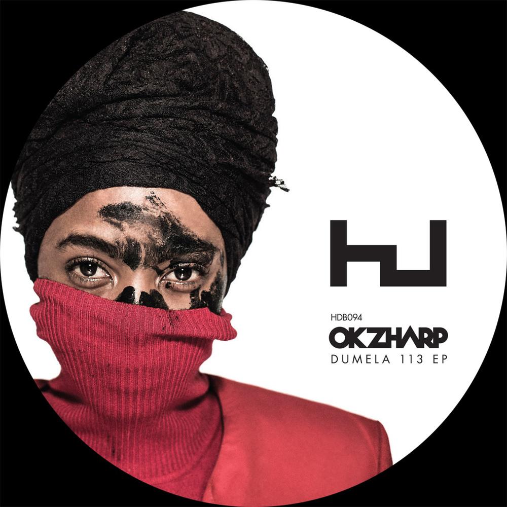 OKZHARP - DUMELA 113 (HYPERDUB)