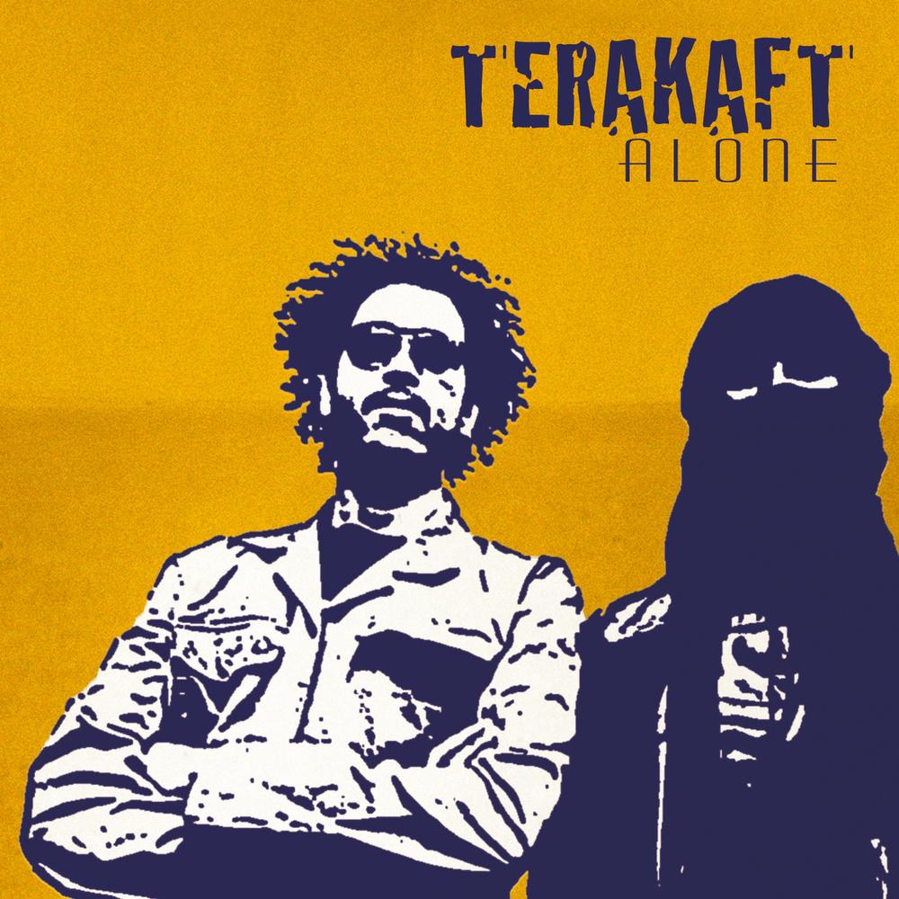 TERAKRAFT - ALONE (TÉNÉRÉ)(OUT HERE RECORDS, 2015)