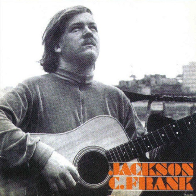 JACKSON C FRANK- JACKSON C FRANK (COLUMBIA RECORDS/EMI CASTLE MUSIC, 1965)