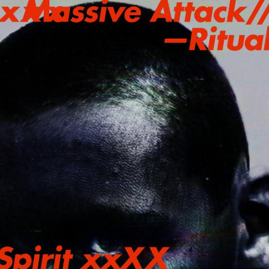 MASSIVE ATTACK - RITUAL SPIRIT EP (VIRGIN/EMI, 2016)
