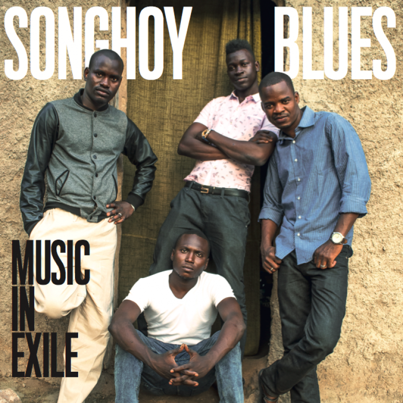 SONGHOY BLUES - MUSIC IN EXILE (TRANSGRESSIVE RECORDS, 2015)