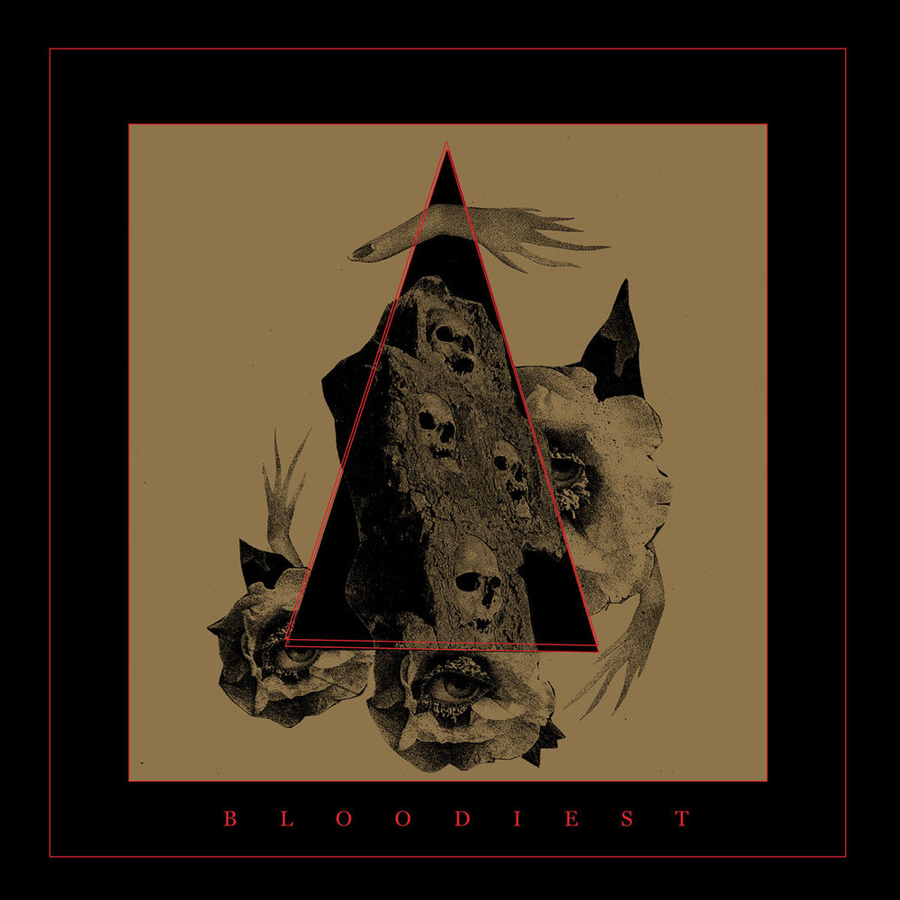 BLOODIEST - BLOODIEST (RELAPSE RECORDS, 2016)