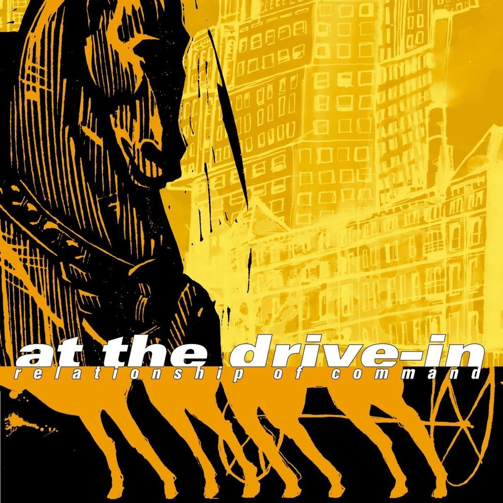 AT THE DRIVE IN - RELATIONSHIP OF COMMAND (FEARLESS RECORDS, 2000)